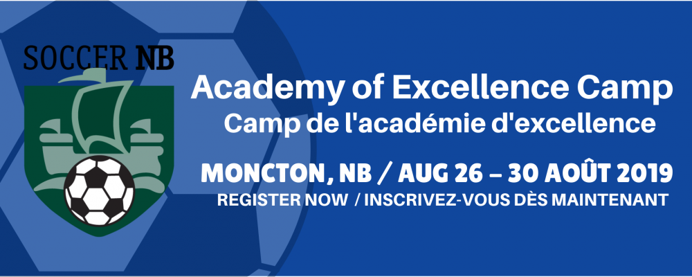 Academy of Excellence Camp – Moncton