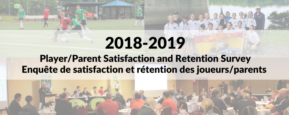 2018-2019 Player/Parent Satisfaction and Retention Survey