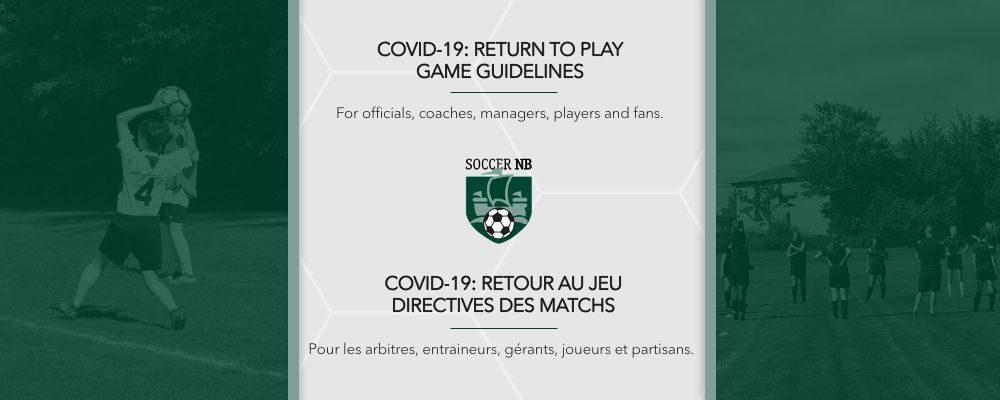 Retour au jeu (COVID-19): Plan opérationnel et directives pour les matchs
